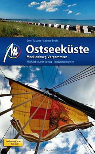 Preisvergleich Produktbild Ostseeküste - Mecklenburg Vorpommern Reiseführer Michael Müller Verlag: Individuell reisen mit vielen praktischen Tipps.