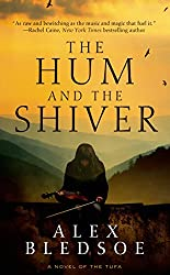 The Hum and the Shiver: A Novel of the Tufa (Tufa Novels Book 1)
