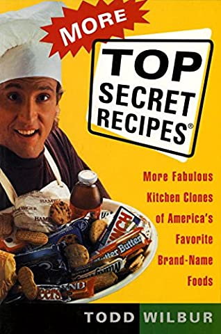 More Top Secret Recipes: More Fabulous Kitchen Clones of America's Favorite Brand-Name Foods (York Peppermint Patties)
