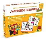 J'apprends l'espagnol autrement - Niveau débutant: 80 cartes mentales pour apprendre facilement la grammaire,la conjugaison et le vocabulaire espagnols ! + 1 livret explicatif...