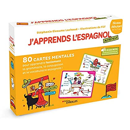 J'apprends l'espagnol autrement - Niveau débutant: 80 cartes mentales pour apprendre facilement la grammaire,la conjugaison et le vocabulaire espagnols ! + 1 livret explicatif
