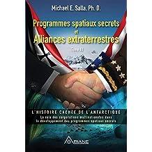 Programmes spatiaux secrets et alliances extraterrestres, tome III: L'histoire cachée de l'Antarctique