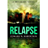 Relapse (Breakers Book 7) (English Edition)