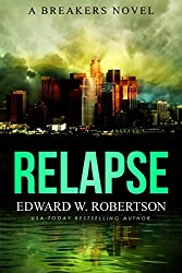 Relapse (Breakers Book 7)