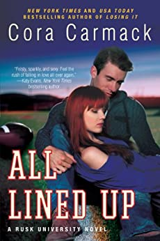 All Lined Up: A Rusk University Novel by [Carmack, Cora]