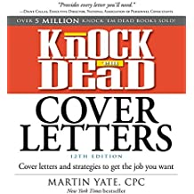 Knock 'em Dead Cover Letters: Cover Letters and Strategies to Get the Job You Want (English Edition)