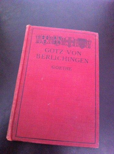 Gotz Von Berlichingen Mit der Eisernen Hand Together with Goethe's zu Shakespeares Namenstag