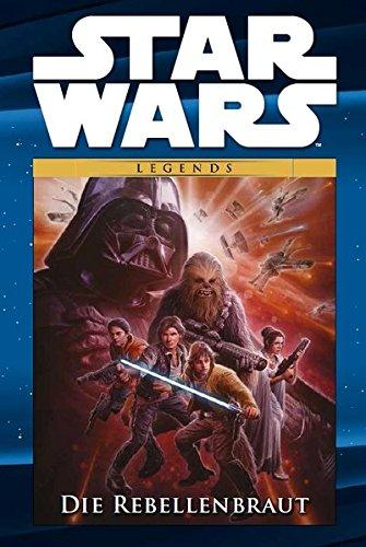 Star Wars Comic-Kollektion: Bd. 21: Die Rebellenbraut (Die Geheime Geschichte Von Star Wars)