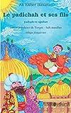 Telecharger Livres Le padichah et ses fils Contes populaires de Turquie edition bilingue francais turc (PDF,EPUB,MOBI) gratuits en Francaise
