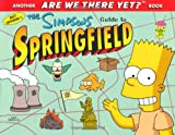 Simpsons Guide to Springfield (Are We There Yet?)