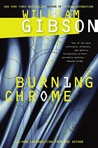Burning Chrome por William Gibson