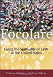 Focolare: Living a Spirituality of Unity in the United States