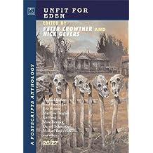 Postscripts #26/27 Unfit For Eden (Signed Slipcased Edition)