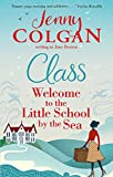 Class: Welcome to the Little School by the Sea (Maggie Adair, Band 1)