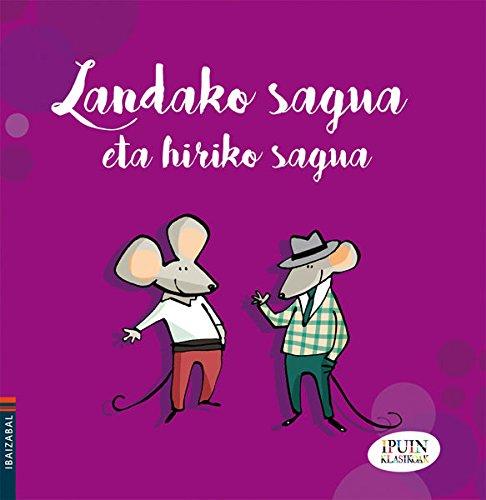 Landako Sagua Eta Hiriko Sagua Ipuin Klasikoak Pdf En Linea