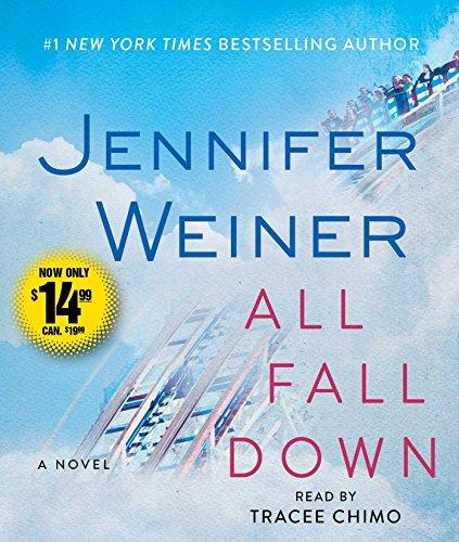 All Fall Down (All Fall Down Von Jennifer Wiener)