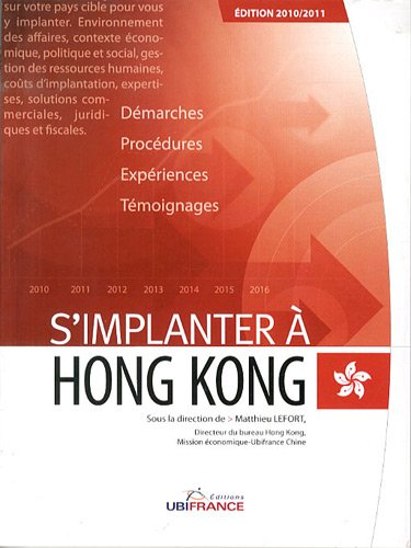 S'implanter à Hong Kong par Matthieu Lefort