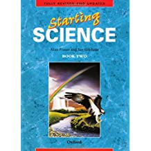 STARTING SCIENCE: BOOK 2: BK. 2 (OXFORD SCIENCE PROGRAMME) by IAN GILCHRIST' 'ALAN FRASER (1986-12-23)