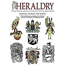 [( Heraldry: A Pictorial Archive for Artists and Designers )] [by: Arthur Charles Fox-Davies] [Jun-1992]
