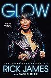 Image de Glow: The Autobiography of Rick James (English Edition)