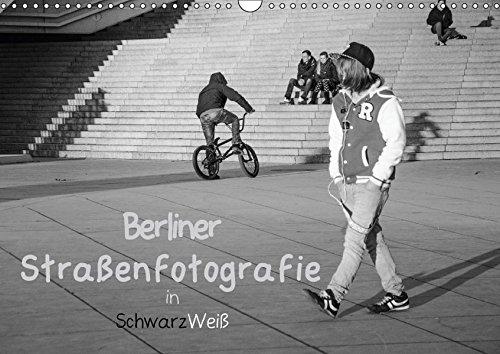 Berliner Straßenfotografie / Geburtstagskalender (Wandkalender 2018 DIN A3 quer): Eindringliche und bewegende Bilder in schwarzweiß zeigen das ... 14 ... [Kalender] [Apr 01, 2017] Drews, Marianne