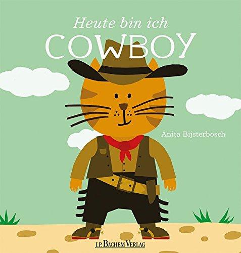 Heute bin ich Cowboy - Karneval Kostüm Geschichte