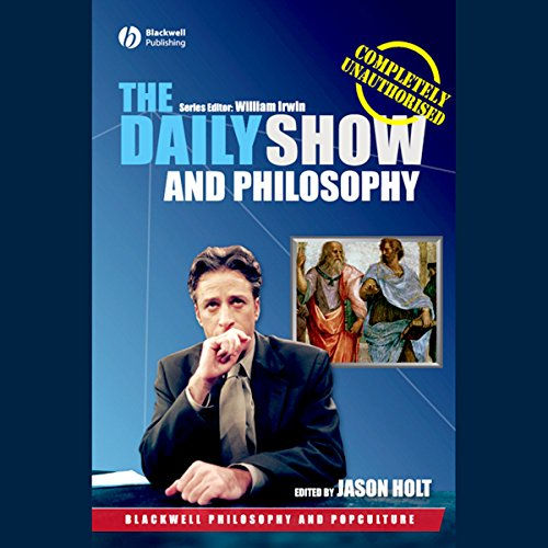 The Daily Show and Philosophy  Audiolibri