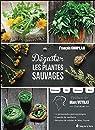 Déguster les plantes sauvages par Couplan