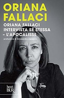 Oriana Fallaci intervista sé stessa. L'apocalisse