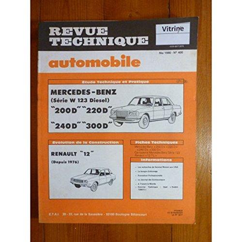 Revue Technique Automobile, n° 400 : Mercedes-benz, Série W123 Diesel - 200D - 220D - 240D - 300D