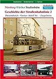 Geschichte der Straßenbahnlinie 2 - Nürnberg/.. [Alemania] [DVD]