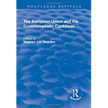 The European Union and the Commonwealth Caribbean (Routledge Revivals)