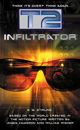 T2: Infiltrator (Terminator Series, Band 1)