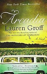Arcadia by Lauren Groff (2012-10-02)