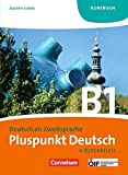 Pluspunkt Deutsch - Österreich: B1: Gesamtband - Kursbuch