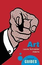 Art: A Beginner's Guide (Beginner's Guides) by Laurie Schneider Adams (2012-02-01)