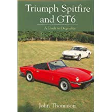 Triumph Spitfire and GT6: A Guide to Originality (Speed Pro)