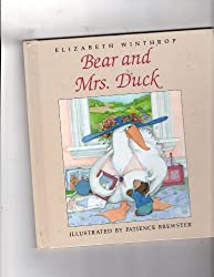 bear and Mrs. Duck