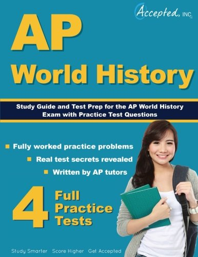 AP World History Study Guide: Test Prep and Practice Test Questions (Ap World History Study)