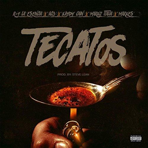 Tecatos [Explicit]