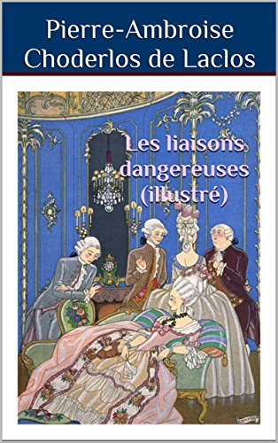 Les liaisons dangereuses (illustr)
