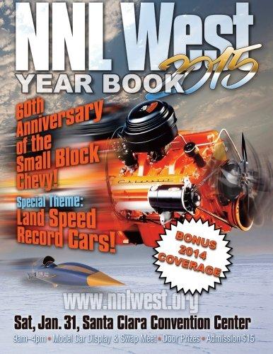 NNL West Yearbook 2015: Hundreds of the nation's best model cars!: Volume 1 por Mr. Roy R Sorenson