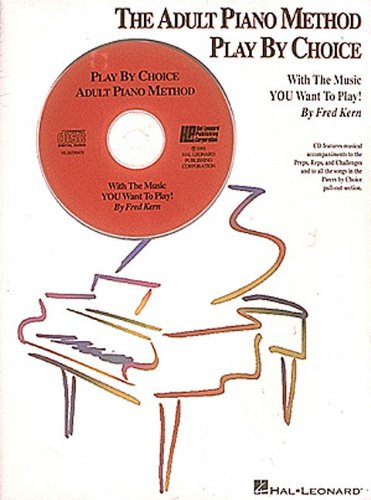 The Adult Piano Method Play By Choice Piano +CD