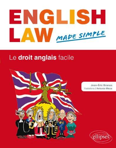 English Law Made Simple le Droit Anglais Facile-
