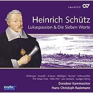 Schütz: Complete Recordings, Vol. 6 (Lukaspassion & Die Sieben Worte)