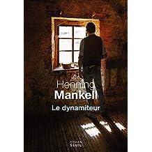 Le dynamiteur de Henning Mankell