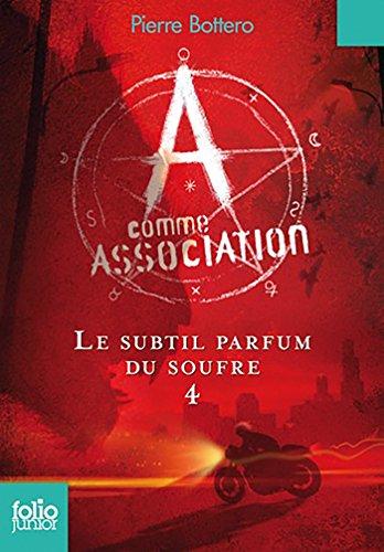 A comme Association (Tome 4) - Le subtil...