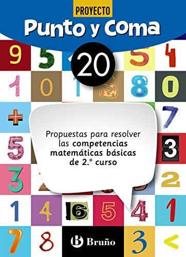 Punto y Coma Matemáticas 20 Propuestas para resolver las competencias matemáticas básicas de 2.º curso (Castellano - Material Complementario - Cuadernos De Matemáticas)