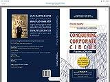 CONQUERING CORPORATE CIRCUS ; COLLEGE CAMPUS TO CORPORATE CORRIDORS