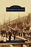 Bainbridge Island by Donald R Tjossem (2013-06-24)